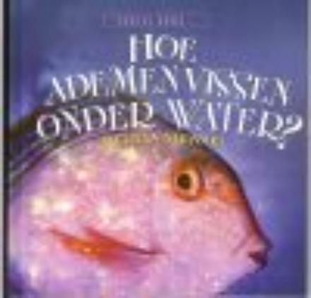 Hoe ademen vissen onder water?