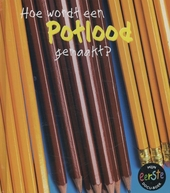 Hoe wordt een potlood gemaakt?