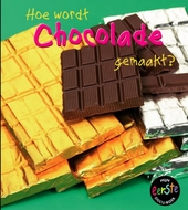 Hoe wordt chocolade gemaakt?