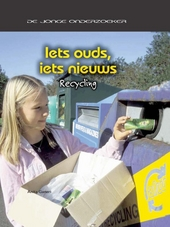 Iets ouds, iets nieuws : recycling