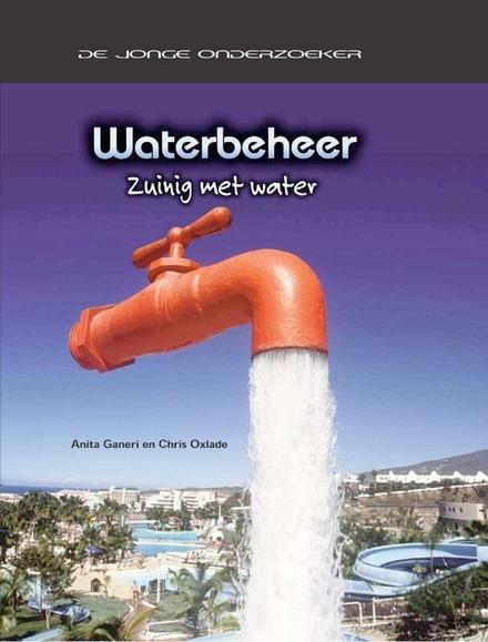 Waterbeheer : zuinig met water