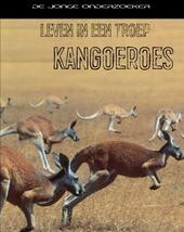 Leven in een troep : kangoeroes