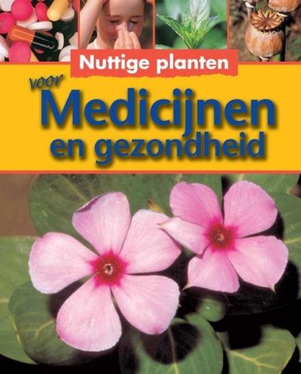Nuttige planten voor medicijnen en gezondheid