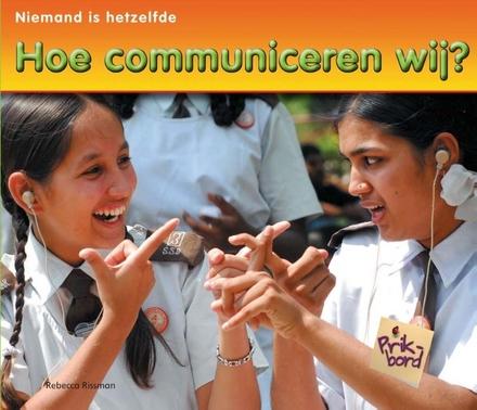 Hoe communiceren wij?