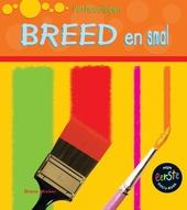Breed en smal