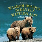 Waarom houden beren een winterslaap?