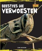 Beestjes die verwoesten