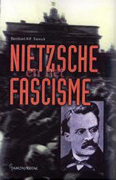 Nietzsche en het fascisme : een studie over de politieke filosofie van Nietzsche en haar gevolgen
