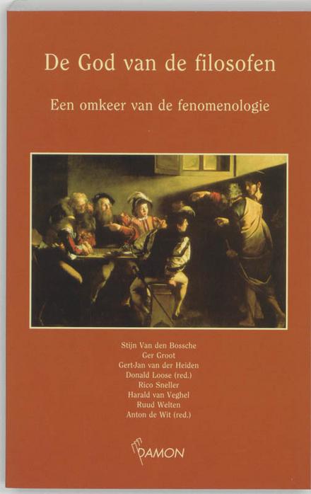 De God van de filosofen : een omkeer van de fenomenologie