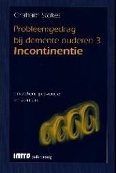 Incontinentie : oorzaken, preventie en aanpak