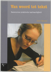 Van woord tot tekst : basiscursus praktische taalvaardigheid