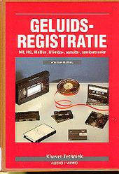 Geluidsregistratie : DAT, DCC, MiniDisc, hifi-video-, cassette-, spoelenrecorder