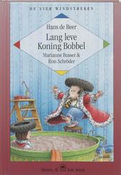 Lang leve koning Bobbel : tien vrolijke verhalen over een koning en een koningin