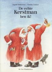De echte kerstman ben ik !
