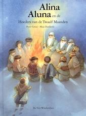 Alina, Aluna en de hoeders van de twaalf maanden