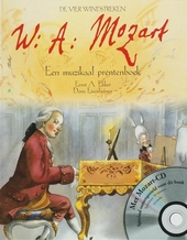 W.A. Mozart : een muzikaal prentenboek