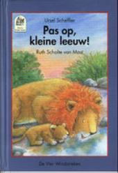Pas op, kleine leeuw !