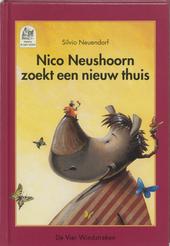 Nico Neushoorn zoekt een nieuw thuis : een verhaal over vriendschap