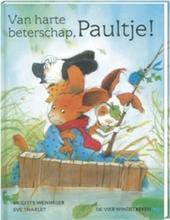 Van harte beterschap, Paultje !
