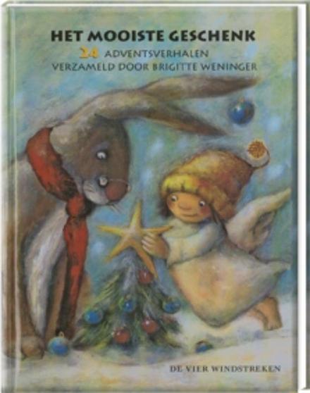 Het mooiste geschenk : 24 adventsverhalen