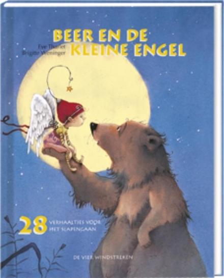 Beer en de kleine engel : 28 verhaaltjes voor het slapengaan