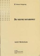 De nieuwe notariswet