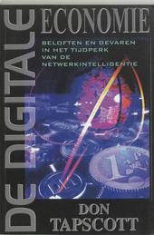 De digitale economie : beloften en gevaren in het tijdperk van de netwerkintelligentie