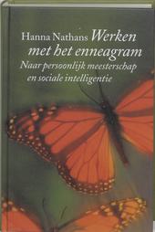 Werken met het enneagram : naar persoonlijk meesterschap en sociale intelligentie