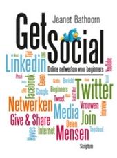 Get social : online netwerken voor beginners