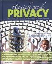 Het einde van de privacy : megatrends e-business, internetveiligheid en digitale identiteit