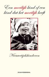 Een moeilijk kind of een kind dat het moeilijk heeft : een openhartig boek over nieuwetijdskinderen