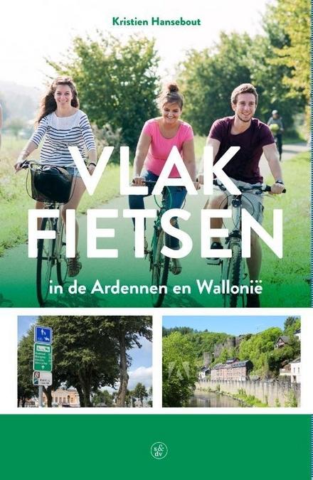 Vlak fietsen in de Ardennen en Wallonië