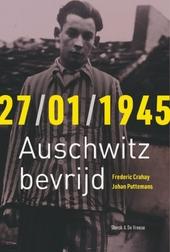 27/01/1945 : Auschwitz bevrijd