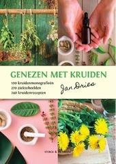 Genezen met kruiden : 100 kruidenmonografieën, 270 ziektebeelden, 240 kruidenrecepten