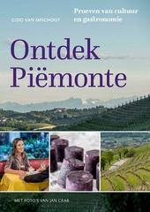 Ontdek Piemonte : proeven van cultuur en gastronomie