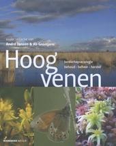Hoogvenen : landschapsecologie, behoud, beheer, herstel