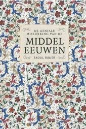 De geniale mislukking van de middeleeuwen