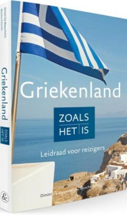 Griekenland zoals het is : leidraad voor reizigers