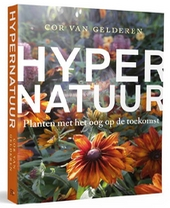 Hypernatuur : planten met het oog op de toekomst