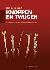 Knoppen en twijgen : herkenning van inheemse bomen en struiken