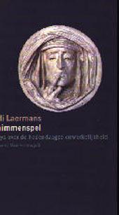 Schimmenspel : essays over de hedendaagse onwerkelijkheid