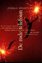 De rode telefoon : uit mijn imaginaire memoires, geheime dagboeken, polemische blocnotes, anekdotische convoluten e...