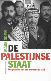 De Palestijnse staat : de geboorte van een eeuwenoud land