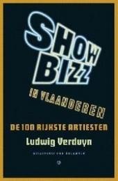 Showbizz in Vlaanderen : de 100 rijkste artiesten