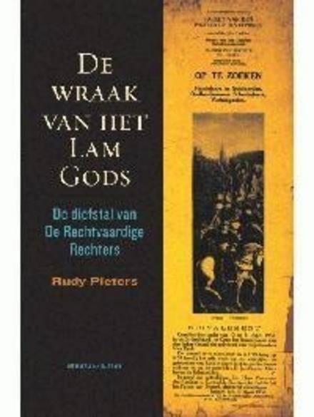 De wraak van het Lam Gods : de diefstal van De Rechtvaardige Rechters