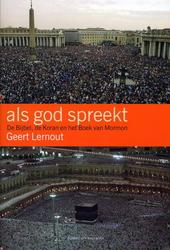Als god spreekt : de Bijbel, de Koran en het Boek van Mormon