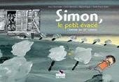 Simon, het jongetje dat wist te ontsnappen : het kind van het 20ste konvooi