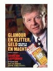 Glamour en glitter, geld en macht : welkom in medialand