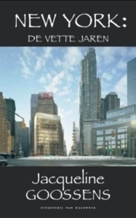 New York : de vette jaren