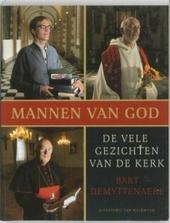 Mannen van God : de vele gezichten van de kerk